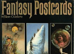 Fantasy Postcards.