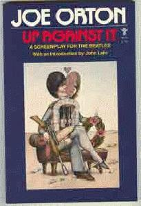 Up Against It. A Screenplay for The Beatles.