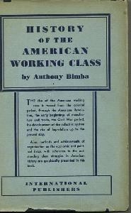The History of the American Working Class.