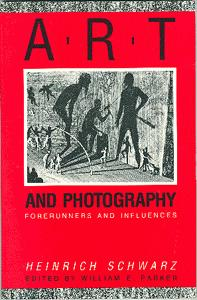 Art and Photography: Forerunners and Influences.