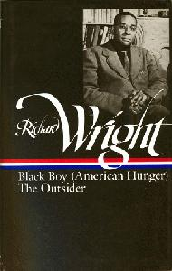 Later Works. Black Boy (American Hunger), The Outsider.