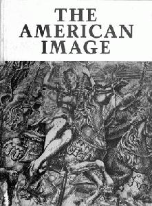 The American Image. A Selection of Nineteenth and Twentieth Century Prints.