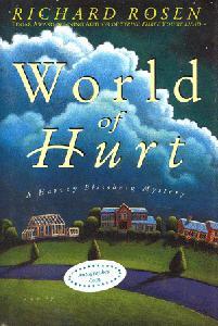World of Hurt. A Harvey Blissberg Mystery.