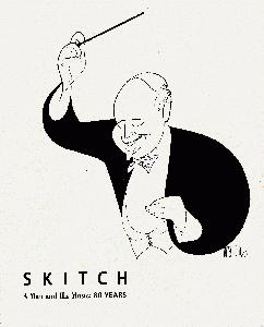 Skitch. A Man and His Music.