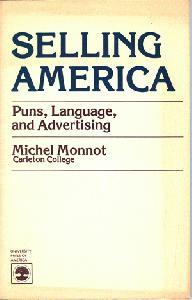 Selling America. Puns, Language, and Advertising.